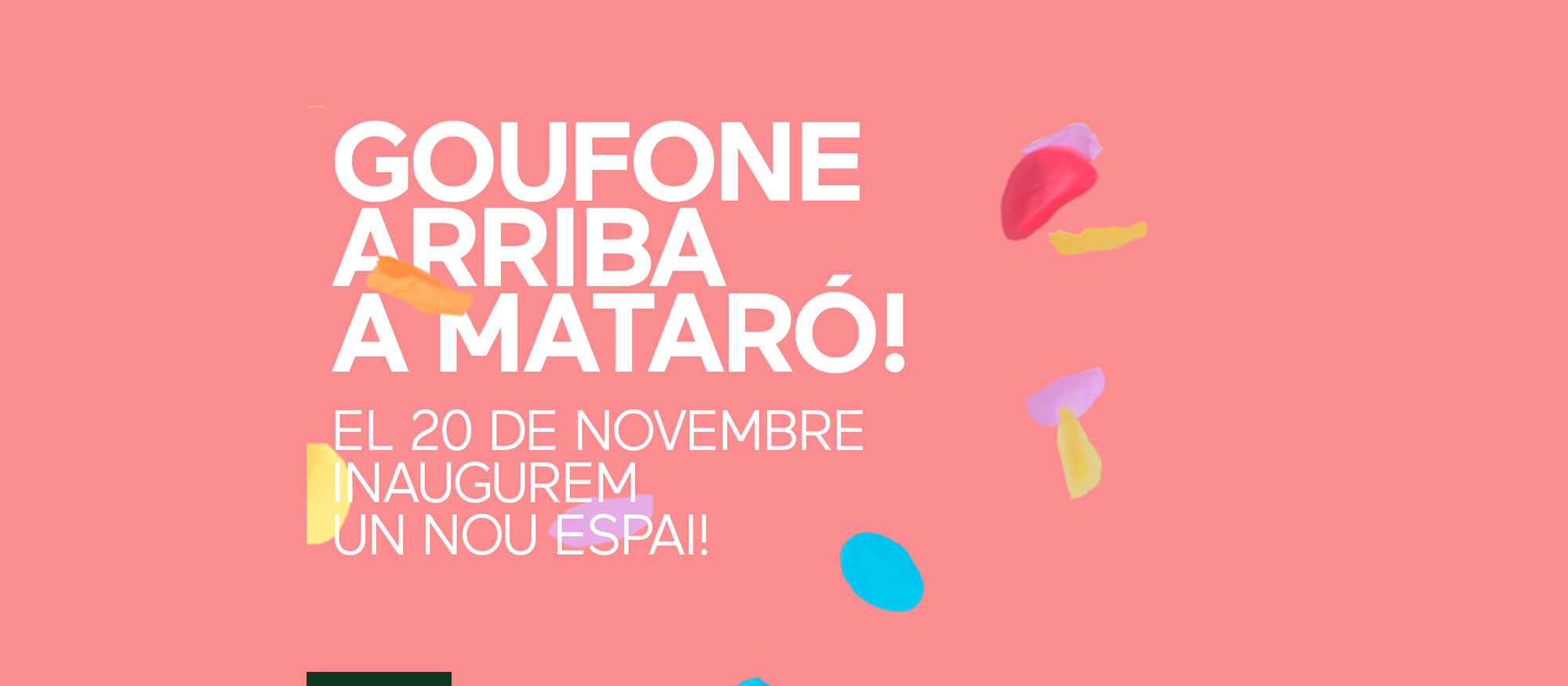 A Mataró obrim un nou espai més a prop teu!
